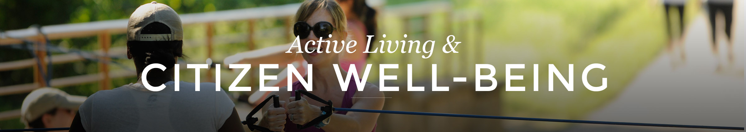 Active Living and Citizen Well-Being