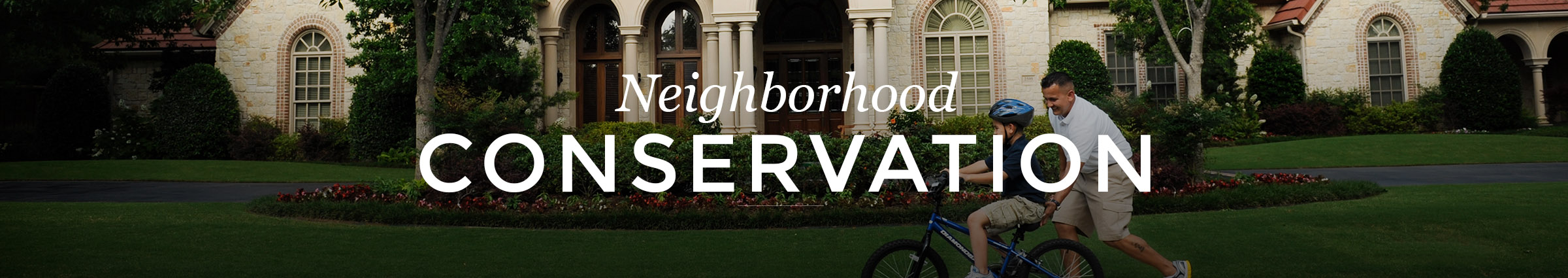 Neighborhood Conservation