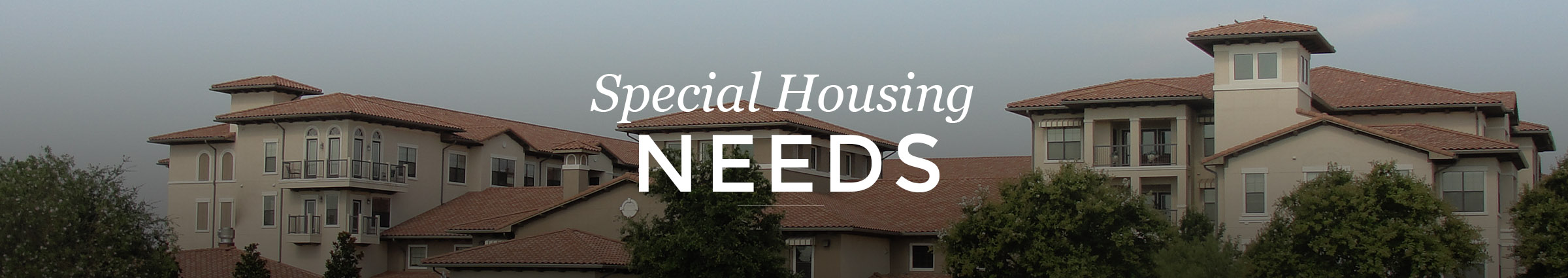 Special Housing Needs