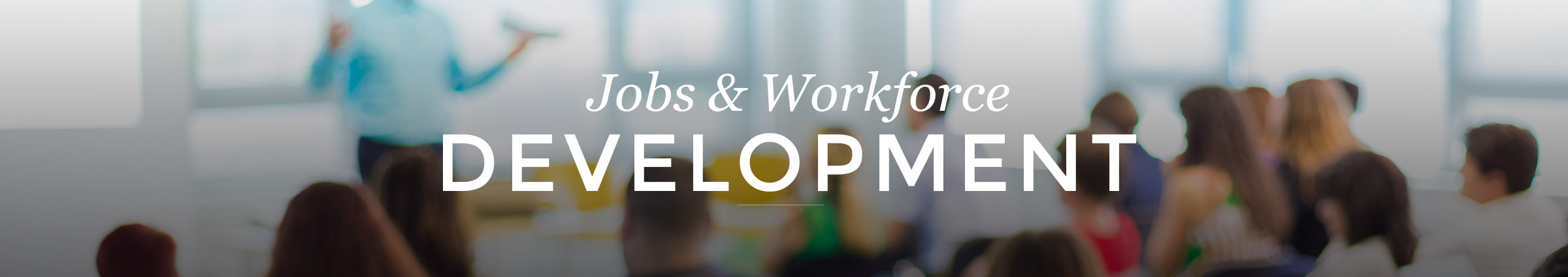 Jobs and Workforce Development