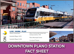 Downtown Plano Station Fact Sheet